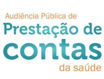 Secretaria de Saúde convida população para Audiência Pública de Prestação de Contas