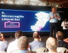 Governador apresenta Plano de Investimentos a prefeitos e lideranças da região Litoral Sul