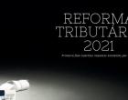 Reforma tributária 2021, projeto de lei cria novos impostos