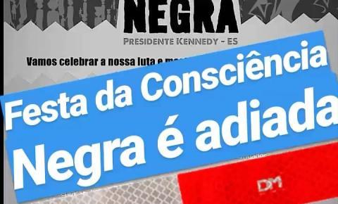 Festa Adiada | Festa da Consciência Negra de Presidente Kennedy é adiada